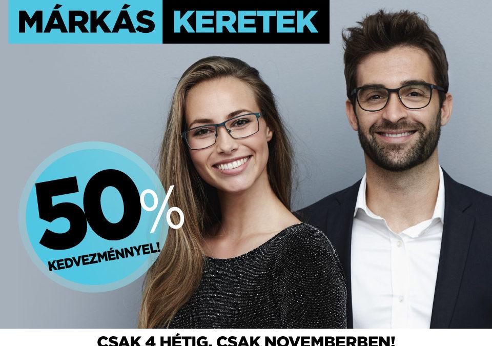 MÁRKÁS KERETEK 50% KEDVEZMÉNNYEL!